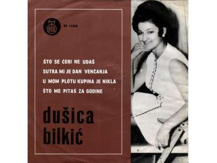 Dušica Bilkić - Što Se Ćeri Ne Udaš