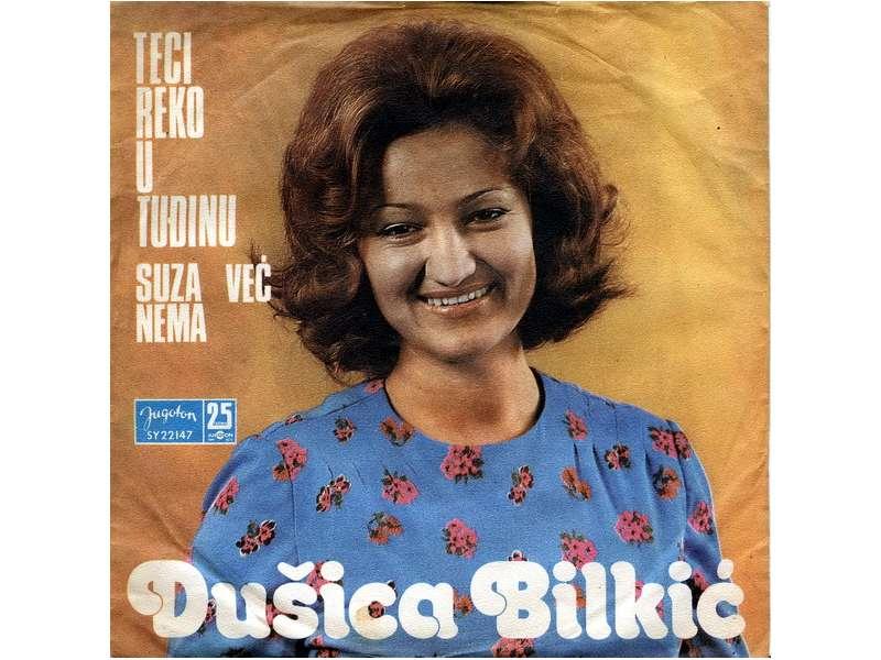 Dušica Bilkić - Teci Reko U Tuđini