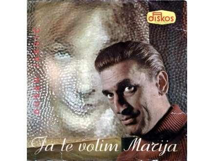 Duško Jakšić - Ja Te Volim Marija