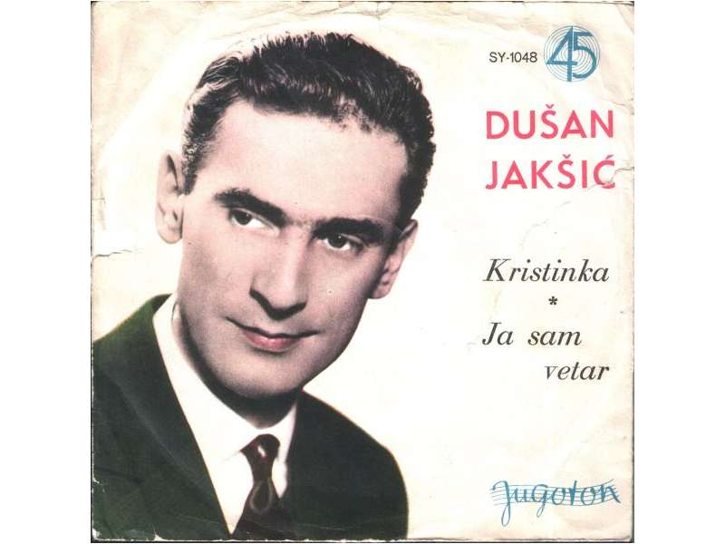Duško Jakšić - Kristinka / Ja Sam Vetar