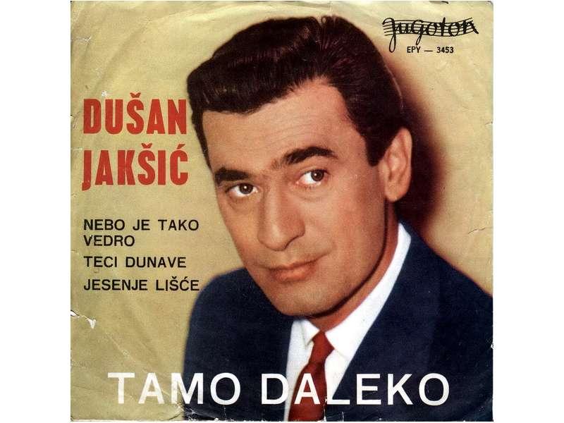 Duško Jakšić - Tamo Daleko