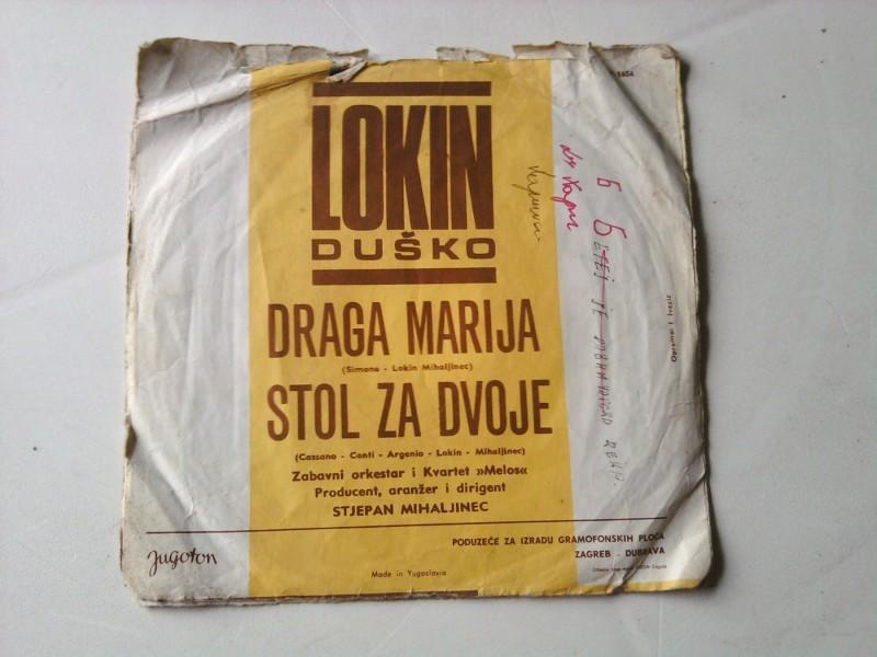 Duško Lokin - Draga Marija / Stol Za Dvoje