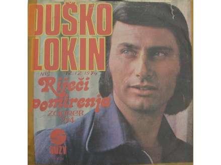 Duško Lokin - Netko Te Tajno Voli / Riječi Pomirenja