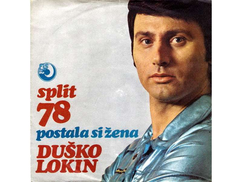Duško Lokin - Postala Si Žena