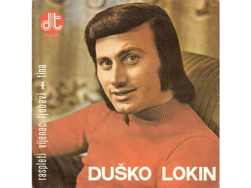 Duško Lokin - Raspleti Vijenac Ljubavi / Tina