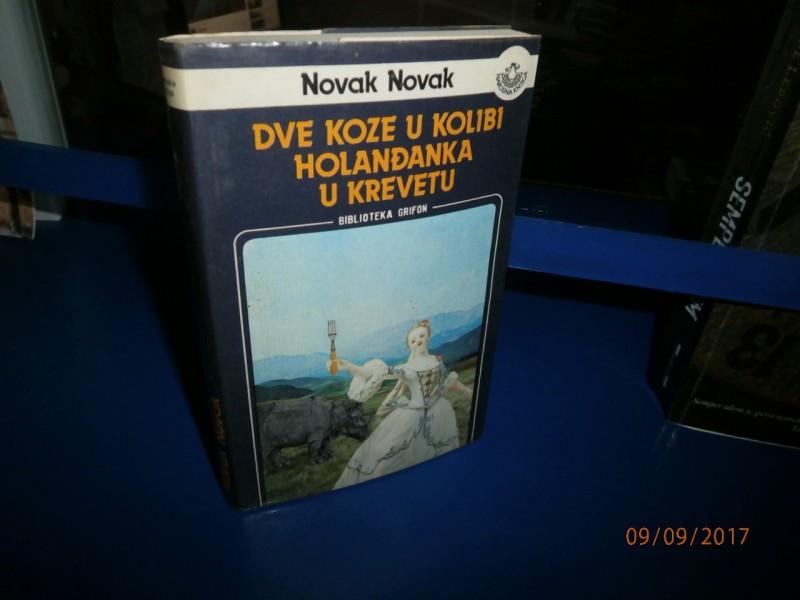 Dve koze u kolibi i Holanđanka u krevetu – Novak Novak