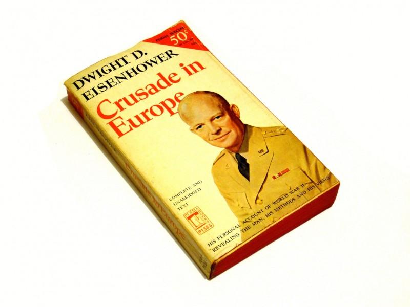 Dwight D. Eisenhower - Crusade in Europe