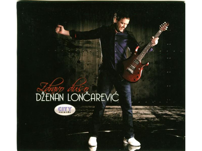 Dženan Lončarević - Zdravo Dušo