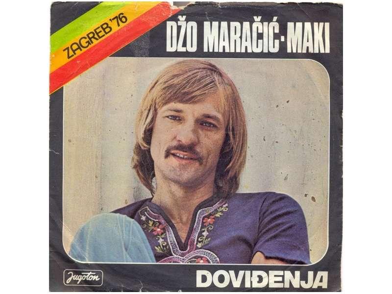 Džo Maračić - Doviđenja / Pustite Srcu Neka Vole