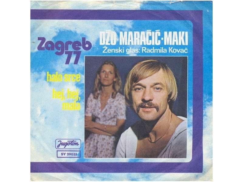 Džo Maračić - Halo Srce / Hej, Hej, Mala