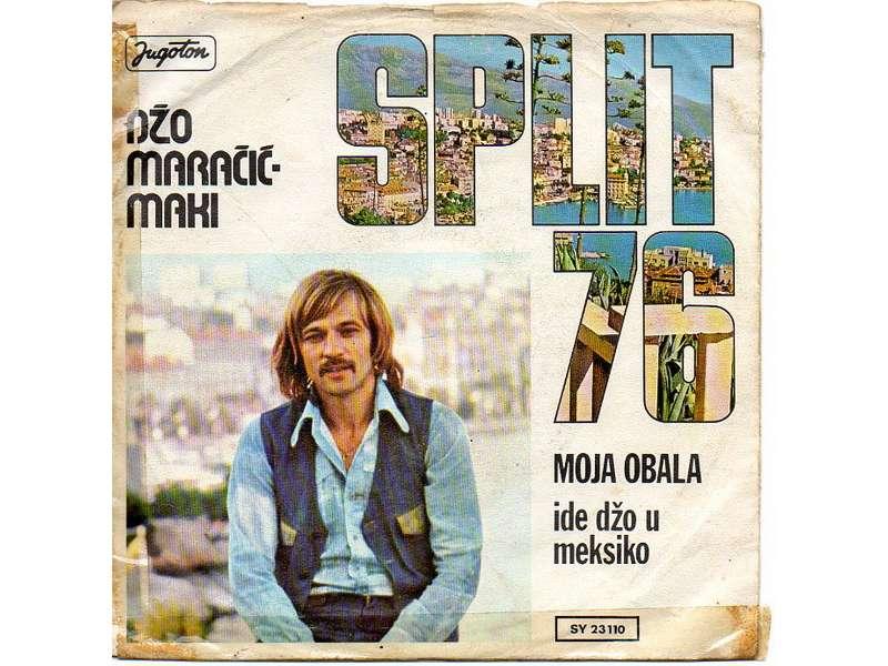 Džo Maračić - Moja Obala / Ide Džo U Meksiko