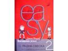 EASY 2 Engleski za 3.razred osnovne škole RADNA SVESKA