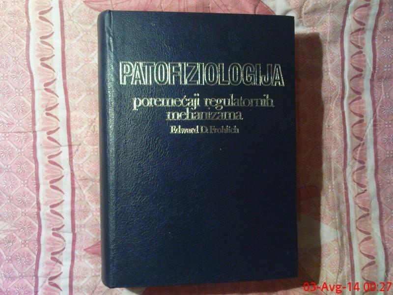 EDWARD D.  FROHLICH   -  PATOFIZIOLOGIJA
