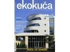 EKO KUĆA BROJ 16 - Magazin za eko arhitekturu i kulturu - Grupa autora