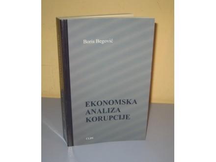 EKONOMSKA ANALIZA KORUPCIJE Boris Begović