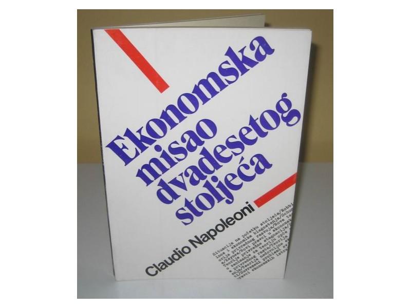 EKONOMSKA MISAO DVADESETOG STOLEĆA  Klaudio Napoleoni