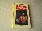 ELIZEJSKA TRILOGIJA - Zoran Bognar