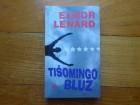 ELMOR LENARD - TIŠOMINGO BLUZ NOVO