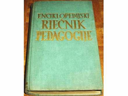 ENCIKLOPEDIJSKI RJEČNIK PEDAGOGIJE - Dr D. Franković ..