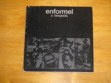ENFORMEL U BEOGRADU (sa potpisima slikara)