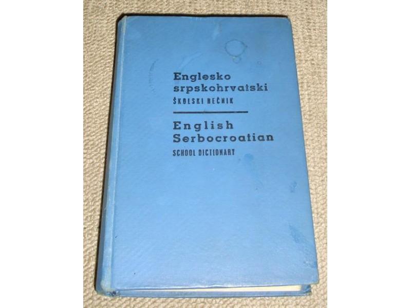 ENGLESKO-SRPSKOHRVATSKI ŠKOLSKI REČNIK