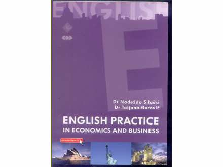 ENGLISH PRACTICE IN ECONOMICS AND BUSINESS N.SILASKI