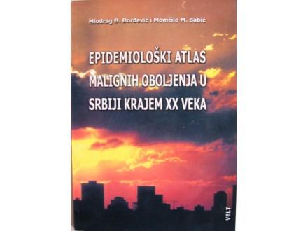EPIDEMIOLOŠKI ATLAS MALIGNIH OBOLJENJA U SRBIJI