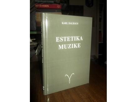 ESTETIKA MUZIKE - Karl Dalhaus