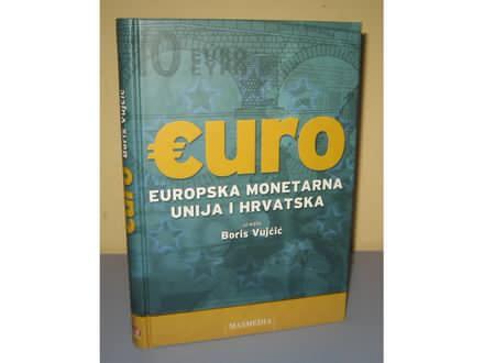 EURO Europska monetarna unija i Hrvatska