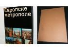 EVROPSKE METROPOLE DIKIC/KOLAR/STOJANOVIC ODLICNA