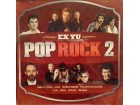 EX YU  POP ROCK 2 - AZRA, R.ČORBA, FILM, IDOLI, BAJAGA
