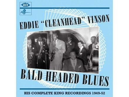 Eddie `Cleanhead` Vinson - Bald Headed Blues NOVO