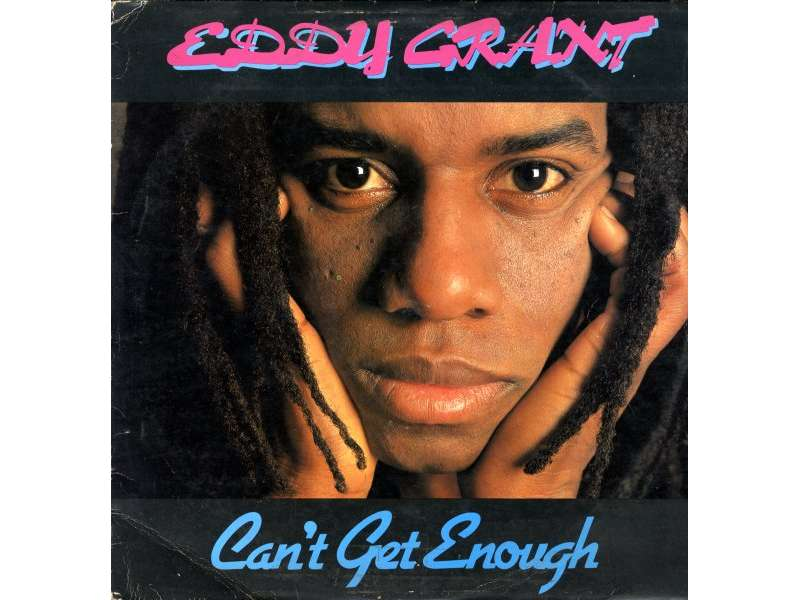 Eddy Grant - Can`t Get Enough