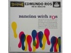 Edmundo Ros and his orchestra - Dancing with Ros