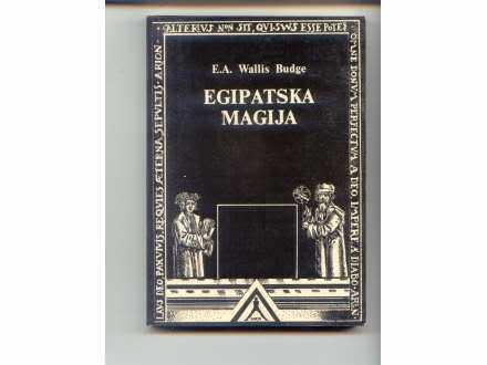 Egipatska magija E.A.Wallis Budge