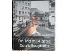 Ein Tag in Belgrad - Dan u Beogradu, Klaus Dieter-Weber