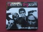 Elektricni Orgazam - NEOBJAVLJENI LIVE SNIMCI `80! 2006