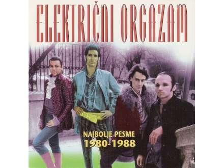 Električni Orgazam - Najbolje Pesme 1980-1988