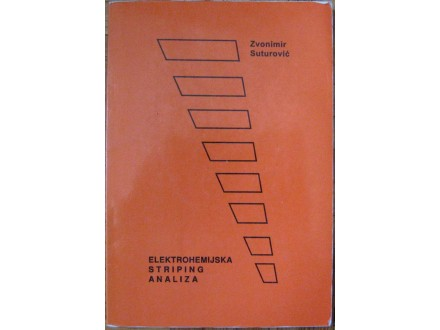Elektrohemijska striping analiza  Zvonimir Suturović