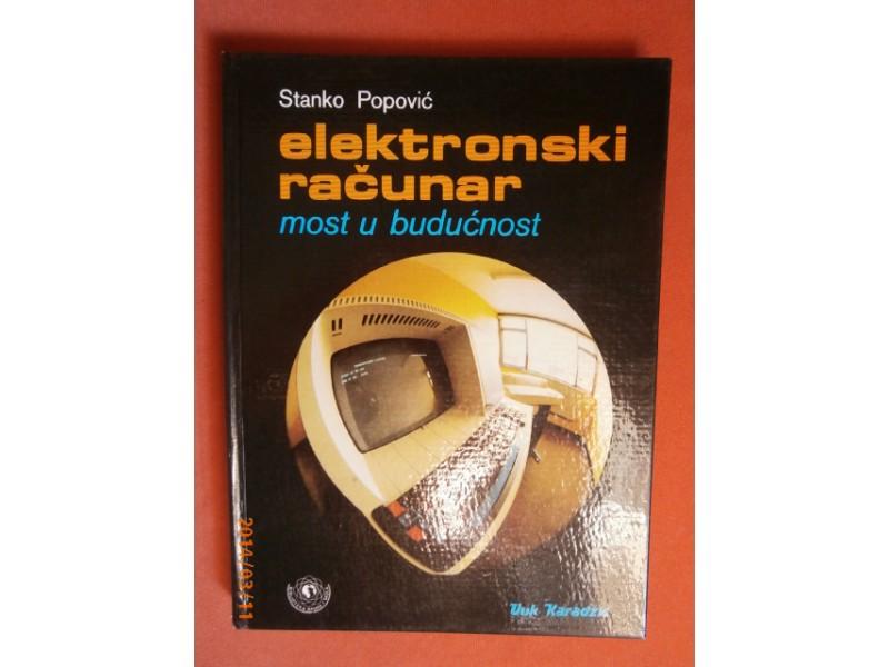 Elektronski racunar, Stanko Popovic