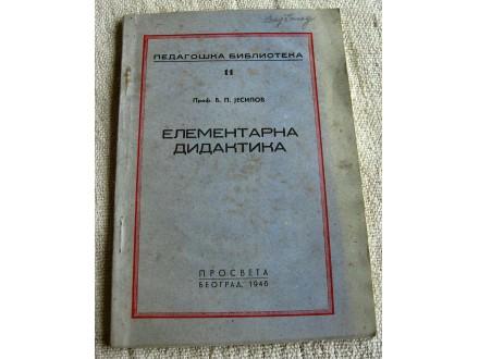 Elementarna didaktika-B. P. Jesipov, 1946.