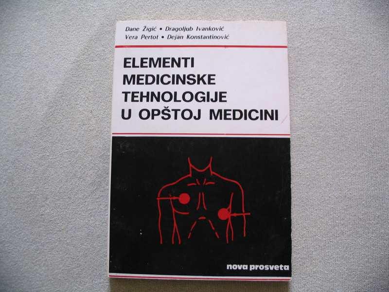 Elementi medicinske tehnologije u opstoj medicini