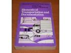 Elements of Transportation and Documentation