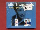 Ella Fitzgerald - SWINGS LIGHTLY / SWINGS BRIGHTLY 2CD
