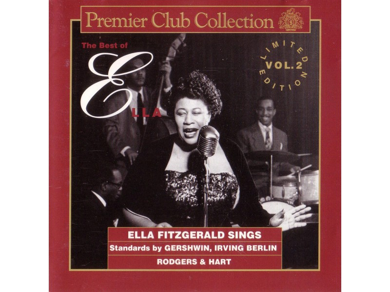 Ella Fitzgerald - The Best Of Ella - Ella Fitzgerald Sings Standards By George Gershwin, Irving Berlin And Rodgers & Hart