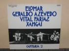 Elomar / Azevedo / Farias / Xangai - Cantoria 2