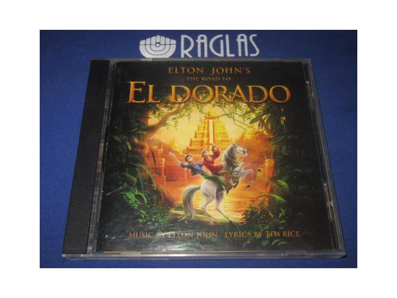 Elton John, Tim Rice - The Road To El Dorado