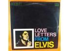 Elvis* – Love Letters From Elvis, LP