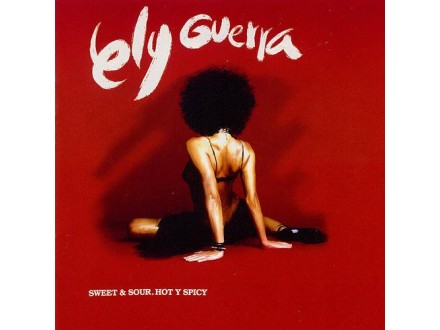 Ely Guerra - Sweet & Sour, Hot Y Spicy