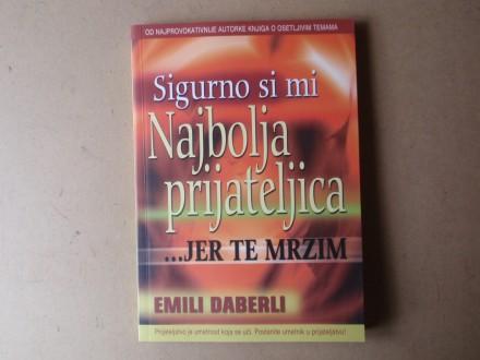 Emili Daberli - SIGURNO SI MI NAJBOLJA PRIJATELJICA